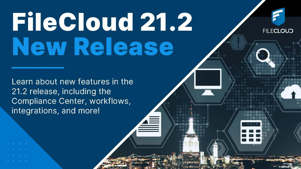 This image has an empty alt attribute; its file name is FileCloud-21.2-Release-Banner-1024x576.jpg